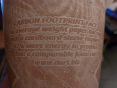 Carbon footprint fact: an average weight paper hot cup with a cardboard sleeve requires 47% more energy to produce than a comparable foam cup. www.dart.biz